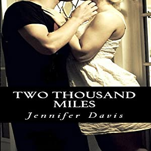 Two Thousand Miles | [Jennifer Davis]