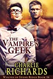 The Vampires Geek (Wolves of Stone Ridge Book 26)