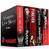 Box Set: Vampire Love Story Series (Five paranormal romance novels)