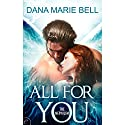 All for You: The Nephilim (       UNABRIDGED) by Dana Marie Bell Narrated by Gia St. Claire