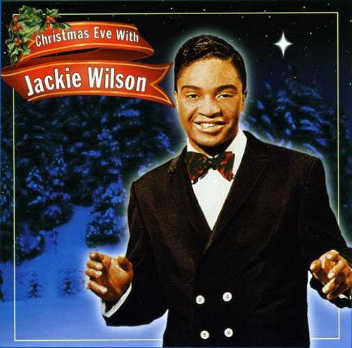Christmas Eve With Jackie Wilson by Jackie Wilson