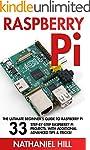 Raspberry Pi: The Ultimate Beginner's...