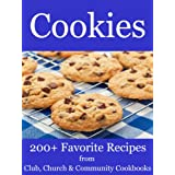 Cookies - 200+ Favorite Recipes from Club, Church and Community Cookbooks ~ Home Cooking Books