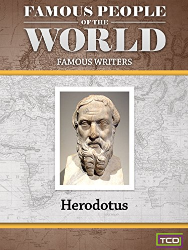 Famous People of the World - Famous Writers - Herodotus