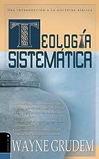 Teologia Sistematica de Grudem: Introduccion a la doctrina biblica (Spanish Edition)