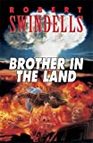 Brother in the Land (Puffin Teenage Fiction) Robert Swindells