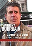 Anthony Bourdain: A Cook's Tour- Europe
