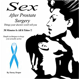 Sex After Prostate Surgery Audiobook