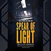 Spear of Light: The Glittering Edge, Book Two | Brenda Cooper