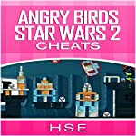 ANGRY BIRDS STAR WARS 2 CHEATS |  HSE