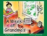 A Week at Grandma's