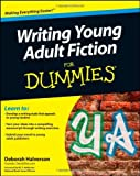 img - for By Deborah Halverson Writing Young Adult Fiction For Dummies (1st Edition) book / textbook / text book