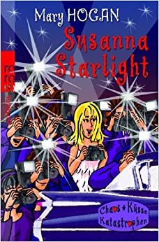 Susanna Starlight: Mary Hogan: 9783499213878: Amazon.com