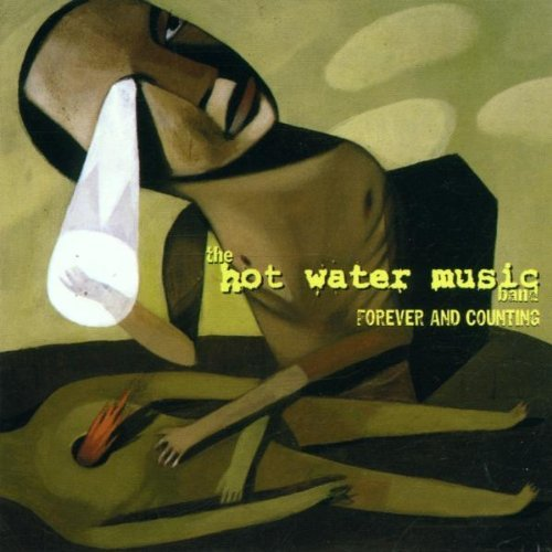 Forever & Counting by Hot Water Music (2002-02-25)