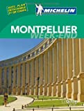 Le Guide Vert Week-end Montpellier Michelin