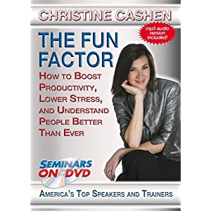 The Fun Factor: How to Boost Productivity, Lower Stress and Understand People Better Than Ever - Entertaining, Dynamic Training Video on DVD