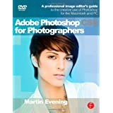 Adobe Photoshop CS5 for Photographers: A professional image editor's guide to the creative use of Photoshop for the Macintosh and PCby Martin Evening