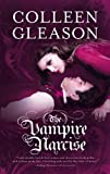 The Vampire Narcise (A Book of the Regency Draculia)
