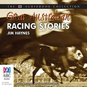 Best Australian Racing Stories | [Jim Haynes]