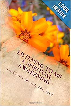Listening to MS: A Spiritual Awakening