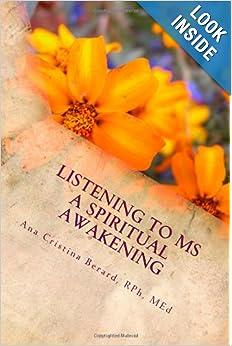 Listening to MS: A Spiritual Awakening