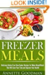 Fast Freezer Meals: 46 Delicious and...