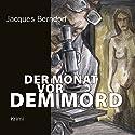 Der Monat vor dem Mord Hörbuch von Jacques Berndorf Gesprochen von: Jacques Berndorf