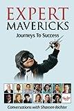 img - for Expert Mavericks: Conversations With Shareen Richter (Volume 1) book / textbook / text book