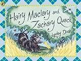 LynleyDodd Hairy Maclary and Zachary Quack