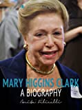 img - for Mary Higgins Clark: A Biography book / textbook / text book