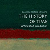 The History of Time: A Very Short Introduction | [Leofranc Holford-Stevens]