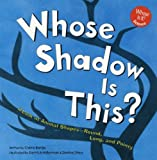 img - for Whose Shadow Is This?: A Look at Animal Shapes - Round, Long, and Pointy (Whose Is It) book / textbook / text book