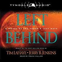 Left Behind: Left Behind, Book 1 (       ABRIDGED) by Tim LaHaye, Jerry B. Jenkins Narrated by Frank Muller