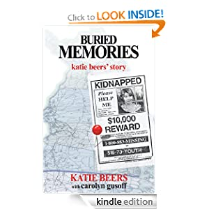 Buried Memories: Katie Beers' Story Carolyn Gusoff