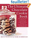 The Ultimate Chocolate Cookie Book: F...