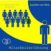 Abmahnung und Kündigung (Mitarbeiterführung 10) | Joachim von Hein