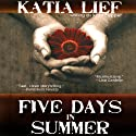Five Days in Summer: A Novel