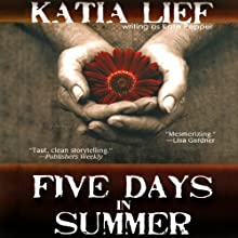 Five Days in Summer: A Novel (       UNABRIDGED) by Katia Lief Narrated by Vanessa Johansson