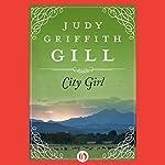 City Girl | Judy Griffith Gill