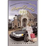 51mOfsjEJmL. SL160 OU01 SS160  Sugar Daddy 101: What You Need to Know if You Want to be a Sugar Baby (Kindle Edition)
