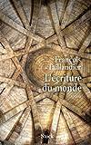 """Afficher """"L'Ecriture du monde"""""""