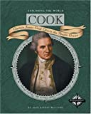 Cook: James Cook Charts the Pacific Ocean (Exploring the World)