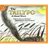 The Tailypo: A Ghost Story (Paul Galdone Classics) ~ Joanna C. Galdone