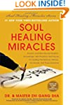 Soul Healing Miracles: Ancient and Ne...