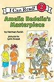 Amelia Bedelia's Masterpiece (I Can Read Book 2) (0060843578) by Parish, Herman