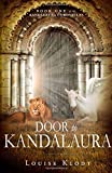 Door to Kandalaura: Book One of the Kandalaura Chronicles