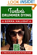 Twelve's Drummer Dying: 12 Days of Christmas series (A Short Story)