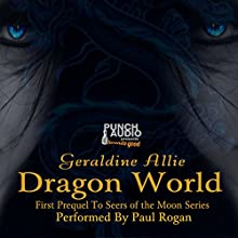 Dragon World: A Seers of the Moon Prequel: The Rise of Merlin, Book 1 | Livre audio Auteur(s) : Geraldine Allie Narrateur(s) : Paul Rogan,  Punch Audio