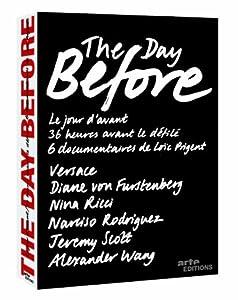The Day Before: Volume Two (Diane von Furstenberg / Nina Ricci / Narciso Rodriguez / Jeremy Scott / Alexander Wang)