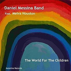 Album The World For The Children by Daniel Messina